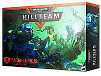 Kill Team: Pariah Nexus (Команда ликвидаторов: Пария Нексус)