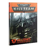 Kill Team: KillZones (Команда ликвидаторов: Описание локаций) (eng.)