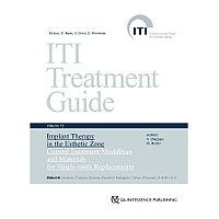 Имплантологическое лечение в эстетически значимой зоне. Современные протоколы замещения одного зуба. ITI том