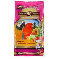 Корм 'Верные друзья' для птиц, с фруктами и овощами, 500 г