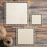 Набор заготовок для вязания 'Квадрат', донышко фанера 3 мм (3 в 1), 10/15/19.5 см, d9мм