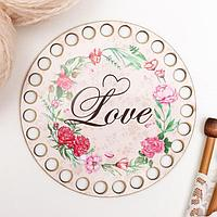 Заготовка для вязания 'Круг. Love' 12 см