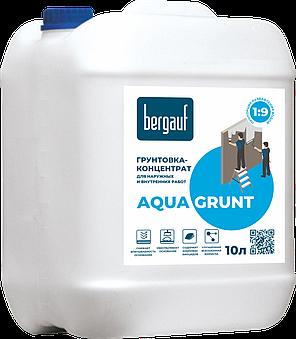 Bergauf, AQUA GRUNT, Грунтовка-концентрат универсальная для наружных и внутренних работ, 10 л, фото 2