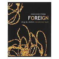 """Тетрадь предметная """"Сияние"""", 40 листов в клетку """"Иностранный язык"""", обложка мелованный картон, выборочный лак"""