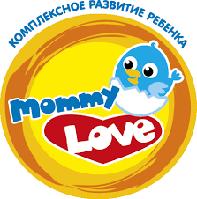 Для самых маленьких Mommy Love...