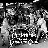 Del Rey Lana Chemtrails Over The Country Club LР