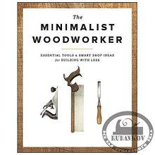 "Книга ""The Minimalist Woodworker"", Vic Tesolin"