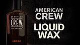 Жидкий воск для волос - American Crew Liquid Wax 150 мл., фото 3