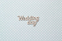 Чипборд Wedding day