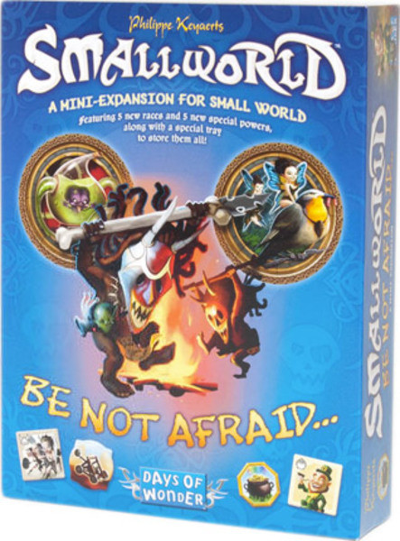 Настольная игра: SmallWorld: Be Not Afraid...
