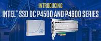 Intel SSD DC P4500 и P4600 – новые накопители для ЦОД