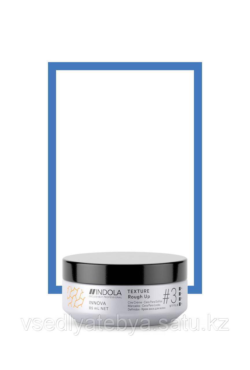 Текстурирующий крем-воск для волос INDOLA TEXTURE Rough Up INNOVA style # 3 hold, 85 мл