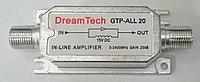 Линейный усилитель спутниковый DREAMTECH -ALL-20 (5-2400Mгц 20Дб)