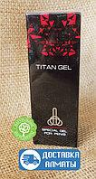 Титан гель (Titan gel) - для увеличения члена