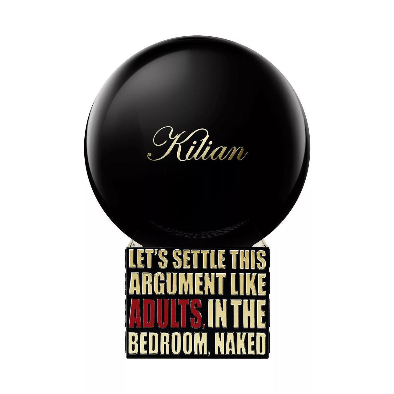 LET'S SETTLE THIS ARGUMENT LIKE ADULTS ,IN THE BEDROM,NAKED by Kilian100ml Original