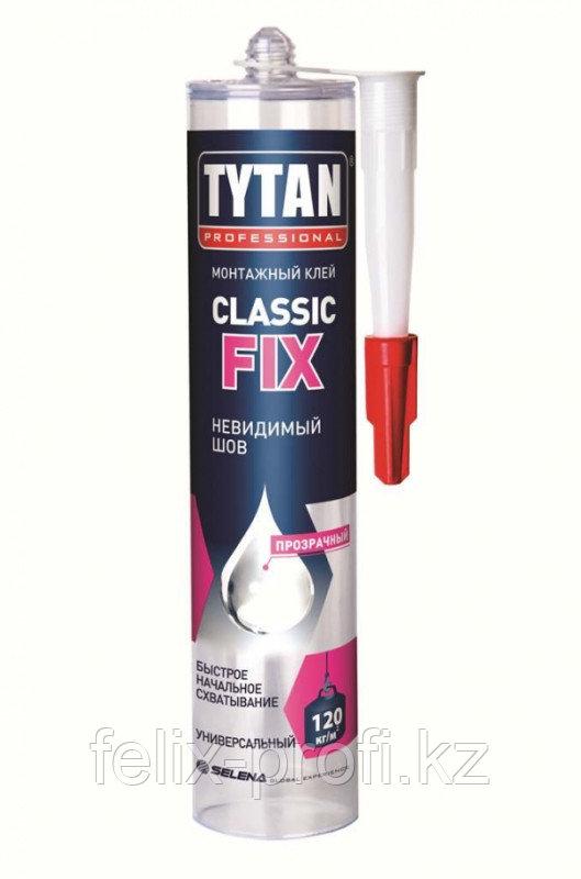 TYTAN клей монтажный  CLASSIC FIX (310 мл) бесцветный