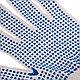 """Перчатки трикотажные, ПВХ-покрытие """"Точка"""", 5 пар в упаковке, 7 класс // Россия, фото 5"""