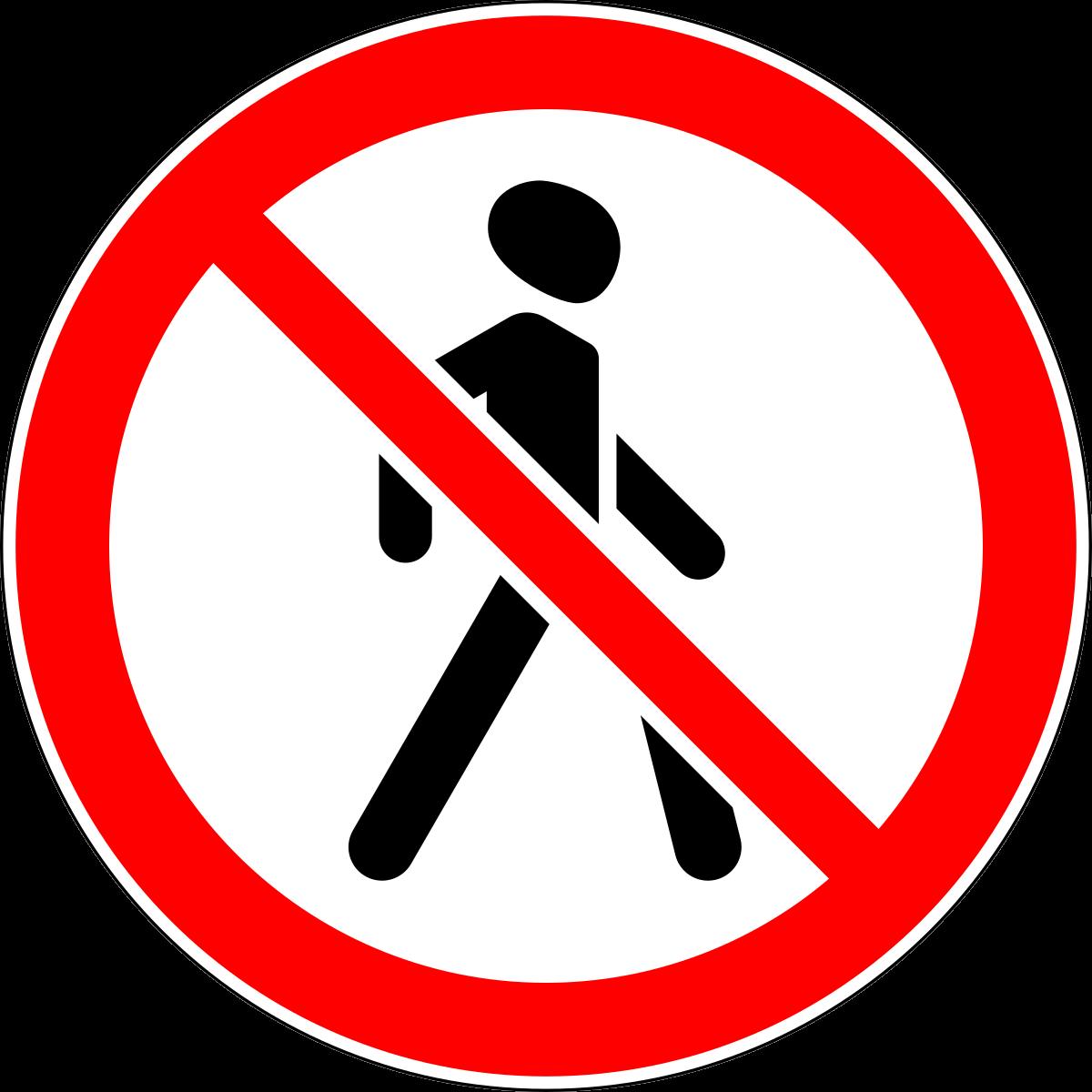 Знак 3.10 Движение пешеходов запрещено