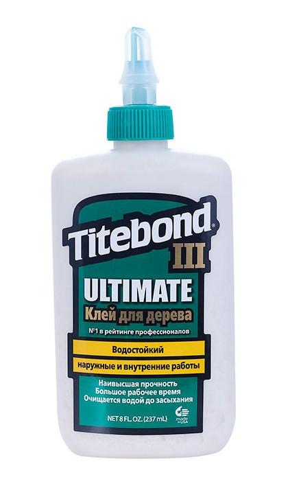 Клей Titebond III Ultimate повышенной влагостойкости 273 мл